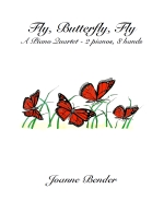 Fly, Butterfly, Fly for Piano Quartet